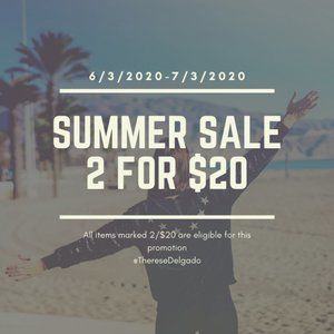 Summer SALE! 2/$20 All of June!